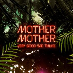 MotherMother-VGBT